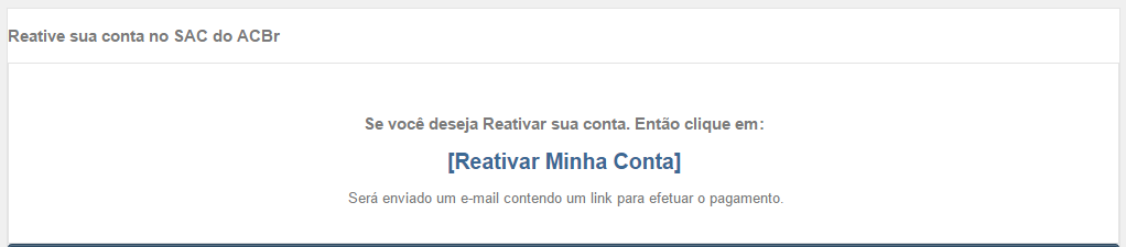 Reativar conta SAC do ACBr