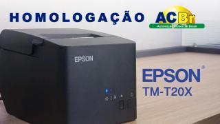 Nova Epson TM-T20X | Homologação ACBr